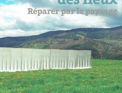 L'horizon des lieux – Réparer par le paysage